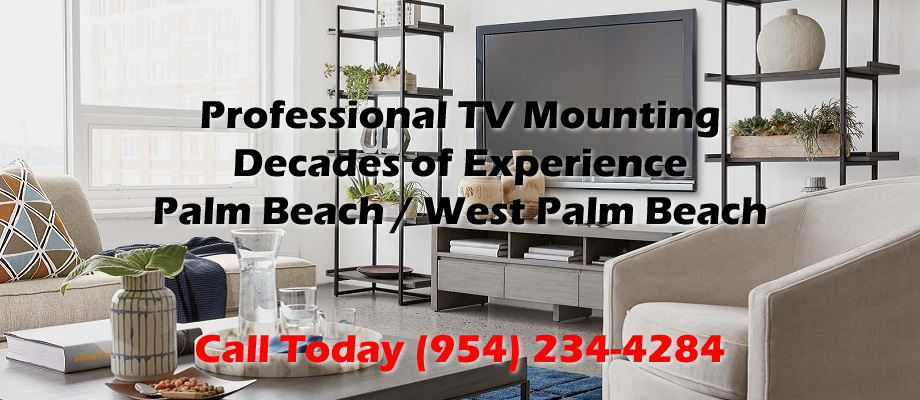 Award Winning Palm Beach TV Mounting and West Palm Beach TV Mounting
